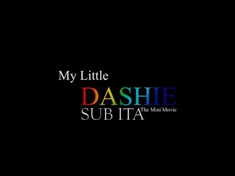 My Little Dashie - The Mini Movie [SUB ITA]