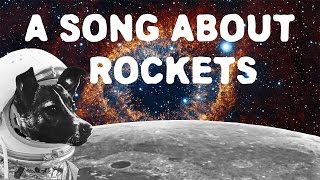 A Song About Rockets