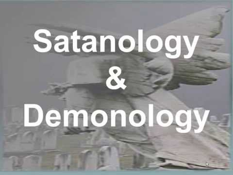SATANOLOGY & DEMONOLOGY