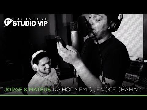 Jorge & Mateus - Na Hora Em Que Você Chamar (Webclipe Studio Vip)