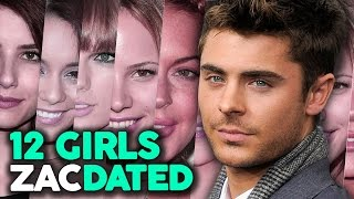 "12 Girls Zac Efron Has ""Dated"""