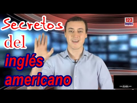 Secretos del Inglés Americano en 7 minutos