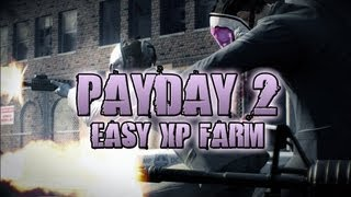 Payday 2 - Fastest Way to Grind XP / Cash