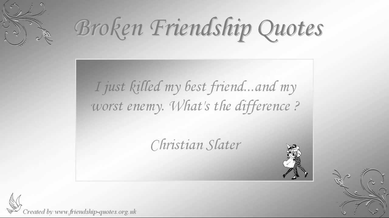 One Line Quotes On Broken Friendship : Broken friendship quotes