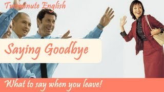 Saying Goodbye in English