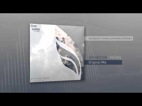 Sky Motion - Revival (Original Mix)