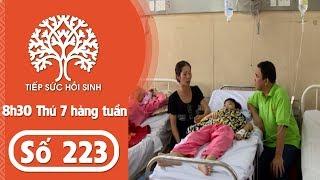 Tiếp sức hồi sinh - Số 223 - Hoàn cảnh Y Bôn Niê | TodayTV