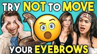 Try Not To Move Your Eyebrows Challenge