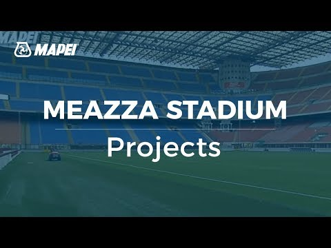 Mapei - Mapesoil technology for San Siro Stadium