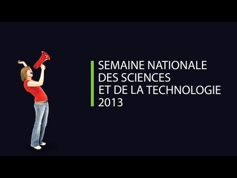 Célébration de la Semaine nationale des sciences et de la technologie 2012