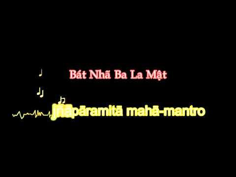 Bát Nhã Ba La Mật Đa Tâm Kinh (Phiên Bản Việt, Có Phụ Đề) (Chú Phạn Ngữ)