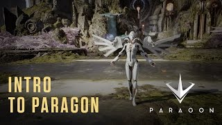 Paragon - How To Play Paragon