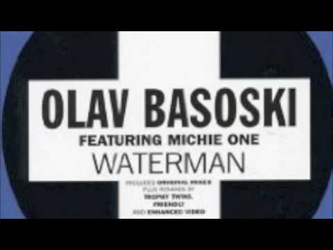 OLAV BASOSKI - WATERMAN (original)