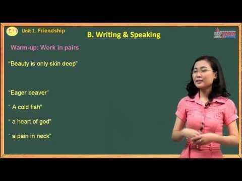 Bài giảng Anh văn lớp 11 - Friendship - Writing & Speaking - Cadasa.vn