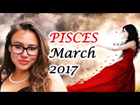 PISCES March 2017 Horoscope. VENUS Retrograde Brings SELF WORTH to U And Changes Your FINANCES!