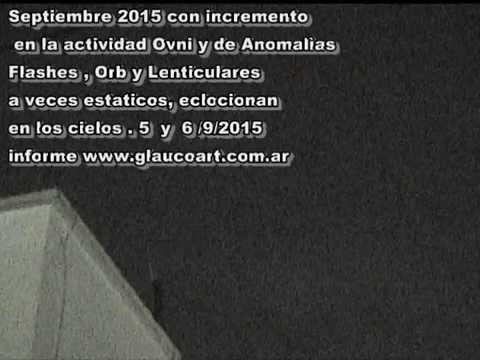 Sept 4,5,6 actividad ovni en Argentina glaucoart