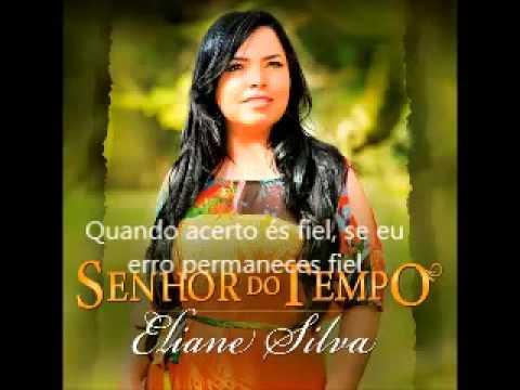 Eliane Silva  O Senhor do tempo legendado