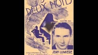 Jean Lumière - Sur deux notes (1939)