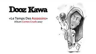 DOOZ KAWA / Le temps des assassins