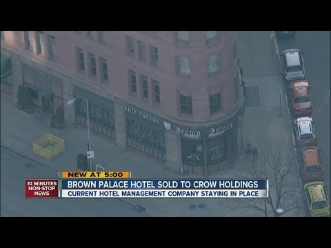 Investment firm purchases iconic Brown Palace