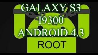 ROOT Y CWM GALAXY S3 I9300 EN ANDROID 4.3 [OFICIAL Y LEAK