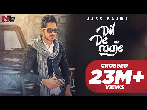 DIL DE RAAJE || JASS BAJWA || DEEP JANDU || OFFICIAL VIDEO 2017 || NEXT LEVEL MUSIC LTD ||