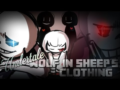 [UNDERTALE MV] Wolf In Sheep's Clothing