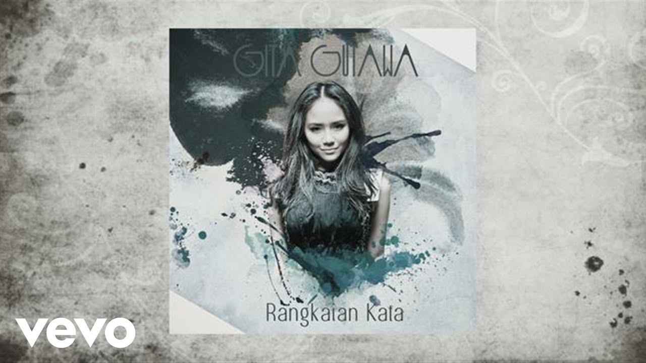 Gita Gutawa Rangkaian Kata Gita Gutawa - Rangkaia...