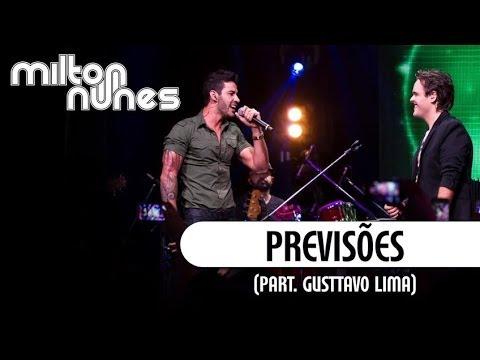 Milton Nunes part.Gusttavo Lima - Previsões - [DVD Entre Amigos] - (Clipe Oficial)