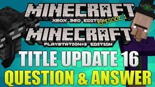 """""""Minecraft Xbox 360 & PS3 Title Update 16"""" Pretty Scary"""