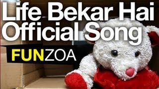 Life Bekar Hai- Cute Teddy Bear Singing Funny Hindi Song