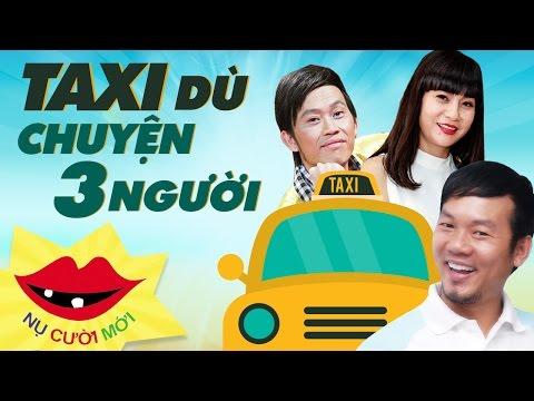 [Hài Tết 2017] Taxi Dù - Chuyện 3 Người - Long Đẹp Trai ft Hoài Linh, Thu Trang, Cát Phượng
