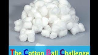 The Cotton Ball Challenge