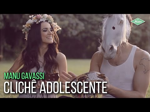 Clichê Adolescente - MANU GAVASSI - Clipe Oficial