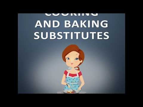 Cooking and Baking Substitutes