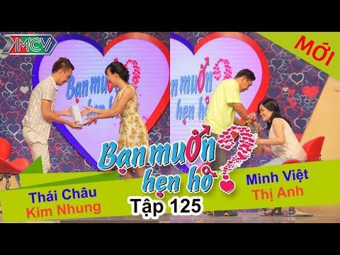 BẠN MUỐN HẸN HÒ - Tập 125 | Minh Việt - Nguyễn T.Anh | Thái châu -  Kim Nhung | 20/12/2015