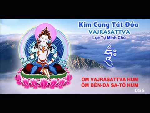 Kim Cang Tat Doa - Luc Tu Minh Chu - Nhac kinh niem 108 bien.