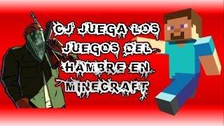 LOQUENDO Cj Juega Los Juegos Del Hambre Minecraft