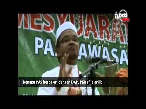 Kenapa PAS berpakat dengan DAP, PKR (file arkib)