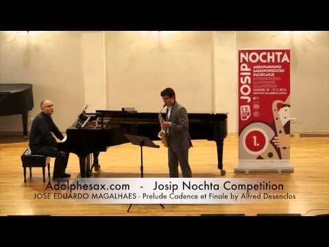 Josip Nochta Competition JOSE EDUARDO MAGALHAES Prelude Cadence et Finale by Alfred Desenclos