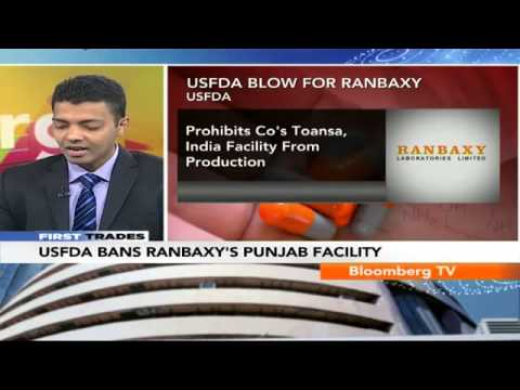 First Trades- USFDA Bans Ranbaxy's Punjab Facility