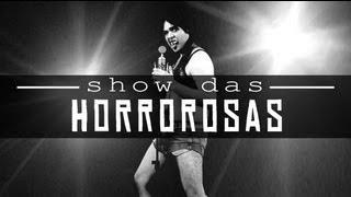 Hao123-SHOW DAS HORROROSAS | Paródia SHOW DAS PODEROSAS - Anitta