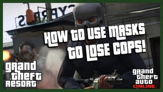 GTA Online How To Use Masks To Lose Cops! (GTA 5 Online
