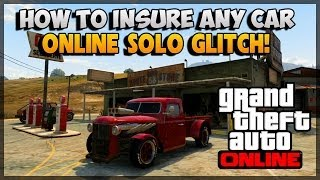GTA 5 Glitches How To Insure Any Car In GTA 5 Online