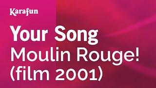 Karaoke Your Song Moulin Rouge! *