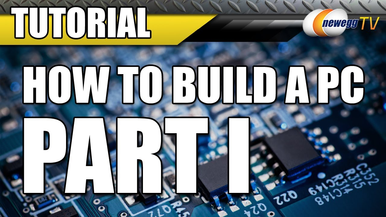how to build a computer youtube