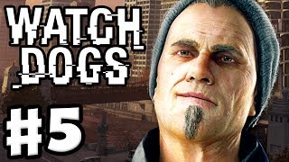 Watch Dogs - Gameplay Walkthrough Part 5 - Thanks for the Tip (PC, PS4, Xbox One)
