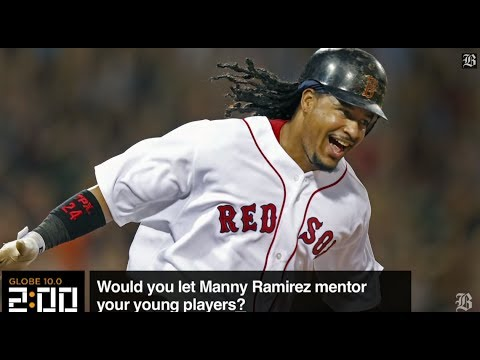 Globe 10.0: Will Manny Ramirez be a good mentor?