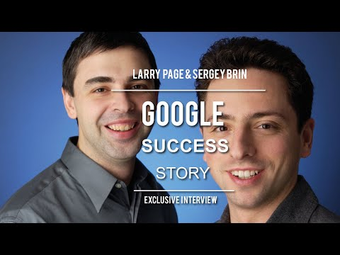 Secret of Google - Larry Page & Sergey Brin Full Speech