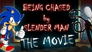 SONIC CHASED BY SLENDER MAN FULL MOVIE